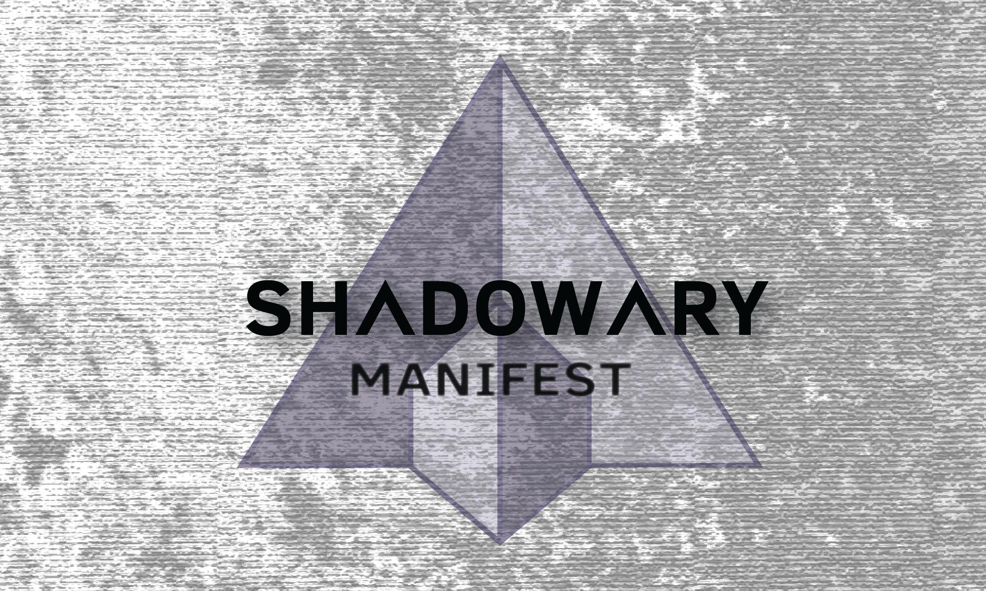 Shadowary